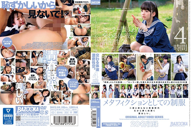 Cover [BAZX-246] Body Fluid Dense Sexual Intercourse With A Sailor Uniform. 4 Hours